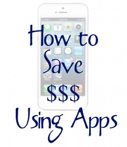 How to Save Money Using Apps on Your Phone